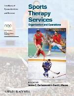 راهنمای پزشکی و علم ورزش ها – خدمات ورزش درمانی – سازمان و عملیاتHandbook of Sports Medicine and Science