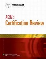 مرور صدور گواهینامه ACSMACSM's Certification Review