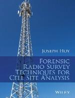 تکنیک های بررسی رادیویی پزشکی قانونی برای آنالیز جایگاه سلولForensic Radio Survey Techniques for Cell Site Analysis
