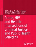 جرم و جنایت، HIV و سلامت - تقاطع های عدالت کیفری و نگرانی بهداشت عمومیCrime, HIV and Health - Intersections of Criminal Justice and Public Health Concerns