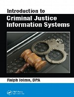 مقدمه ای بر سیستم های اطلاعات جنایی دادگستریIntroduction to Criminal Justice Information Systems