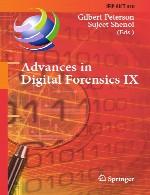 پیشرفت ها در پزشکی قانونی دیجیتال IXAdvances in Digital Forensics IX