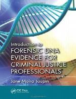 مقدمه ای بر پزشکی قانونی شواهد DNA برای حرفه ای ها عدالت کیفریIntroduction to Forensic DNA Evidence for Criminal Justice Professionals