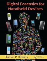 پزشکی قانونی دیجیتال برای ابزار های دستیDigital Forensics for Handheld Devices