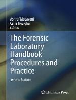 راهنمای آزمایشگاهی پزشکی قانونی – روش ها و تمرینThe Forensic Laboratory Handbook Procedures and Practice