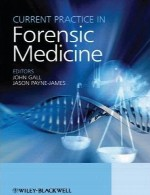 عمل حاضر در پزشکی قانونیCurrent Practice in Forensic Medicine