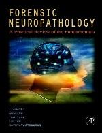 نوروپاتولوژی قانونی – مرور عملی اصولForensic Neuropathology