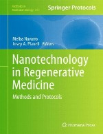 نانوفناوری در پزشکی احیا – روش ها و پروتکل هاNanotechnology in Regenerative Medicine