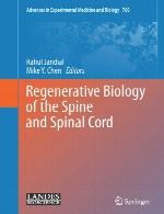 زیست شناسی احیا کننده ستون فقرات و نخاعRegenerative Biology of the Spine and Spinal Cord