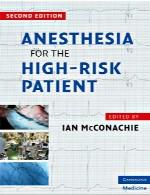 بیهوشی برای بیماران با خطر بالاAnesthesia for the High-Risk Patient