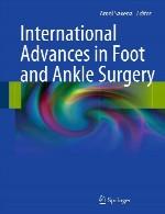پیشرفت های بین المللی در جراحی پا و مچ پاInternational Advances in Foot and Ankle Surgery