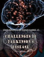 چالش ها در بیماری پارکینسونChallenges in Parkinson's Disease