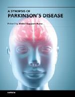 خلاصه بیماری پارکینسونA Synopsis of Parkinson's Disease