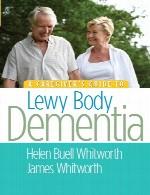 راهنمای یک مراقب برای دمانس لوی بادیA Caregiver's Guide to Lewy Body Dementia