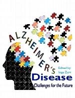 بیماری آلزایمر – چالش های آیندهAlzheimer's Disease - Challenges for the Future
