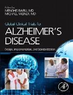 آزمایشات جهانی بالینی برای آلزایمر – طراحی، پیاده سازی و استاندارد سازیGlobal Clinical Trials for Alzheimer's Disease