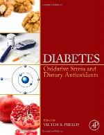 دیابت – استرس اکسیداتیو و آنتی اکسیدان های رژیم غذاییDiabetes: Oxidative Stress and Dietary Antioxidants