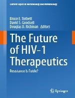 آینده درمان های HIV-1: آیا مقاومت بیهوده است؟The Future of HIV-1 Therapeutics