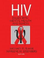 اچ آی وی: مسائل با سلامت روانی و بیماریHIV: Issues with Mental Health and Illness