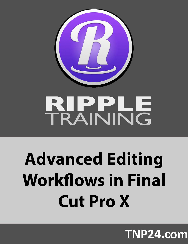 آموزش ویرایش تبلیغات ویدیویی مختلف در Final Cut Pro XAdvanced Editing Workflows in Final Cut Pro X