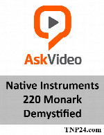 آموزش MonarkAskVideo Native Instruments 220 Monark Demystified