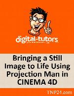 آموزشی ترکیب عکس با مدل های سه بعدی و افزودن افکت های سینماییDigital Tutors Bringing a Still Image to Life Using Projection Man in CINEMA 4D