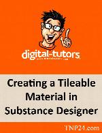 آموزش ساخت بافتهای منظم با مواد مختلفDigital Tutors Creating a Tileable Material in Substance Designer