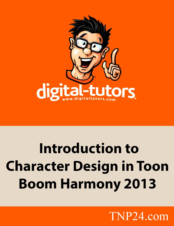 آموزش طراحی و ساخت کاراکترهای کارتونی دو بعدی در  Toon Boom HarmonyDigital Tutors Introduction to Character Design in Toon Boom Harmony 2013