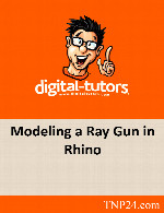 آموزش مدلسازی یک اسلحه فضایی با ابزارهای نرم افزار RhinoDigital Tutors Modeling a Ray Gun in Rhino