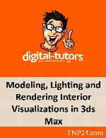 آموزش مدل سازی، نورپردازی و رندر تصاویر نمای داخلی در تری دی مکسDigital Tutors Modeling, Lighting and Rendering Interior Visualizations in 3ds Max