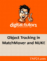 آموزش تشخیص حرکات یک ObjectDigital Tutors Object Tracking in MatchMover and NUKE