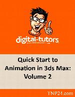 آموزش آشنایی با ابزارهای انمیشن سازی در تری دی مکس ۲Digital Tutors Quick Start to Animation in 3ds Max: Volume 2