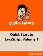 آموزش مفاهیم اولیه و قابلیت های اساسی و کلیدی جاوا اسکریپت 1Digital Tutors Quick Start to JavaScript Volume 1