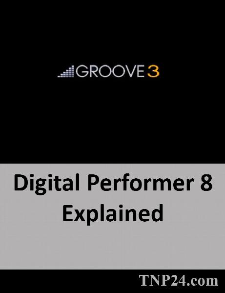 آموزش چند ترفند و تکنیک داغ اوتومیشن و میکس در نرم افزار DP8 / Groove3 Digital Performer 8 Explained