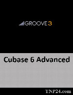 آموزش Cubase 6Groove3 Groove3.Cubase 6 Advanced