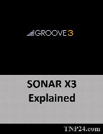 آموزش SONAR X3eGroove3 SONAR X3 Explained