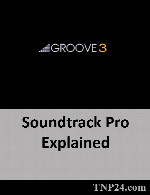 آموزش Soundtrack ProGroove3 Soundtrack Pro Explained