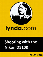 آموزش کار با دوربین Nikon D5100Lynda   Shooting with the Nikon D5100