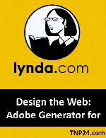 آموزش آشنایی و طراحی وب با ابزارهای کاربردی نرم افزار Adobe GeneratorLynda Design the Web: Adobe Generator for Graphics