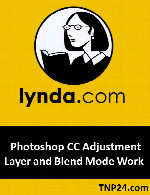 آموزش قابلیت های Blend Mode و Adjustment Layer در فتوشاپLynda Photoshop CC Adjustment Layer and Blend Mode Workshop