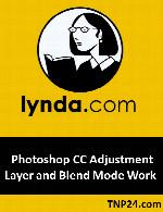 آموزش قابلیت های Blend Mode و Adjustment Layer در فتوشاپLynda Photoshop CC Adjustment Layer and Blend Mode Workshop