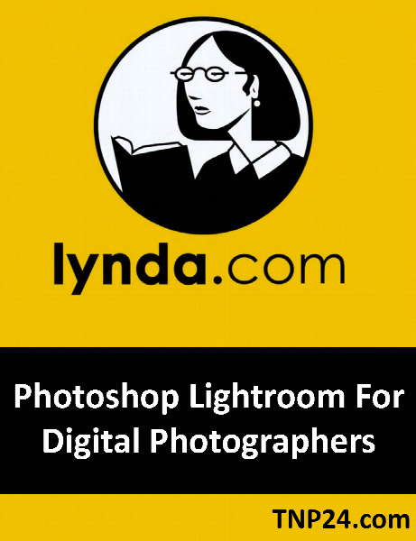 آموزش نرم افزار Lightroom / Lynda Photoshop Lightroom For Digital Photographers
