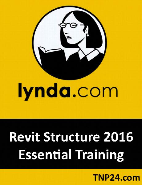 آموزش Revit Structure 2016 / Lynda Revit Structure 2016 Essential Training
