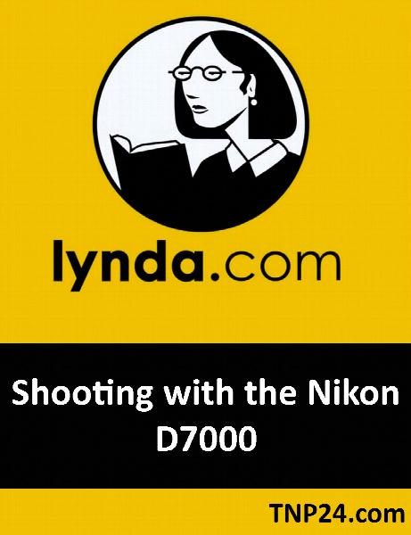 آموزش بررسی اجزای مختلف دوربین نیکون D7000 / Lynda Shooting with the Nikon D7000