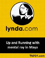 آموزش استفاده از موتور رندر منتال ری در مایاLynda Up and Running with mental ray in Maya
