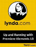 آموزش ابزارها ، امکانات و قابلیت های نرم افزار پریمیر برای ویرایشLynda Up and Running with Premiere Elements 13