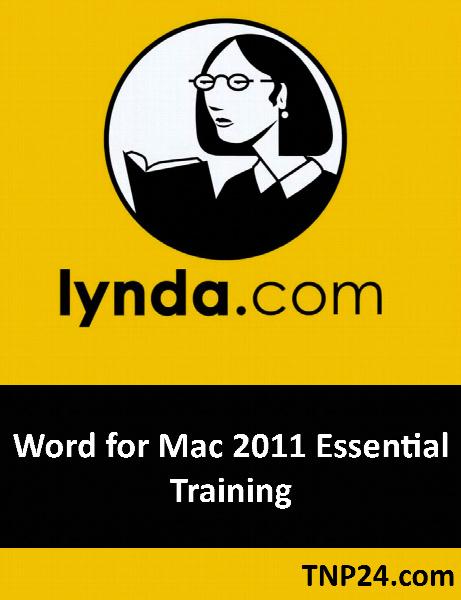 آموزش چگونگی کار با نرم افزار Word 2011 / Lynda Word for Mac 2011 Essential Training