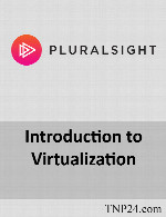 آموزش مبانی مجازی سازیPluralsight Introduction to Virtualization