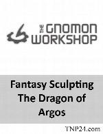 آموزش نحوه ی ساخت (مجسمه سازی)  یک کاراکتر تخیلیThe Gnomon Workshop Fantasy Sculpting The Dragon of Argos