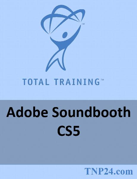 آموزش Soundbooth / Total Training Adobe Soundbooth CS5